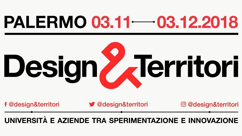 Design & Territori a Palermo: la mostra aperta al pubblico dal 3 novembre