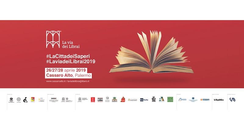 La via dei Librai 2019: dal 26 al 28 aprile Palermo diventa la città dei saperi. Pif chiuderà l'evento