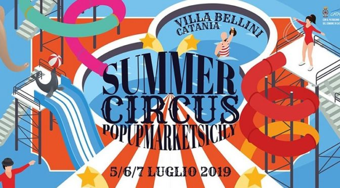 Pop Up Sicily Summer Circus Catania Barocco Rock Noto