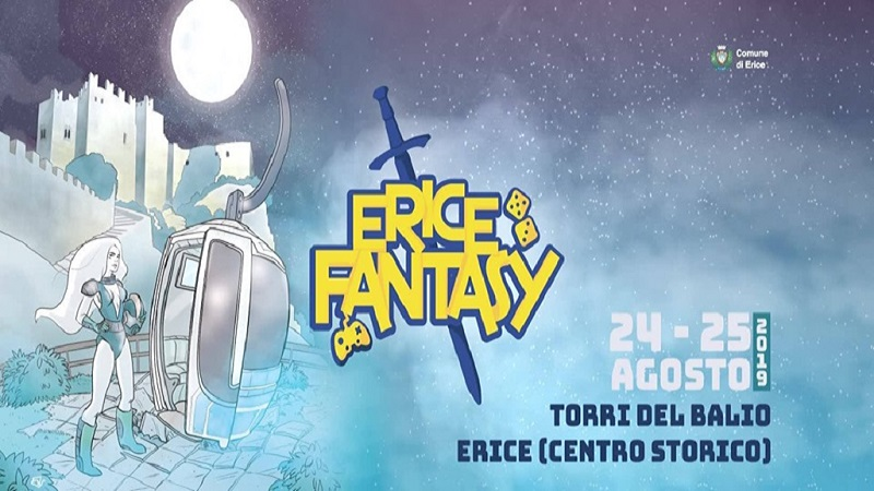 Erice Fantasy il 24 e il 25 agosto alle Torri del Balio