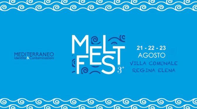 Melt Fest: Mediterraneo Identità e Contaminazioni Licata