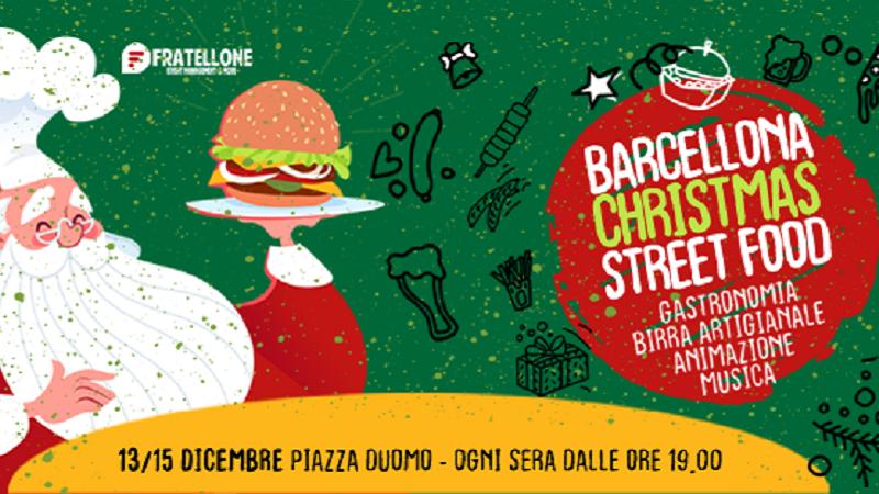 Barcellona Christmas Street Food, dal 13 al 15 dicembre a Barcellona Pozzo di Gotto