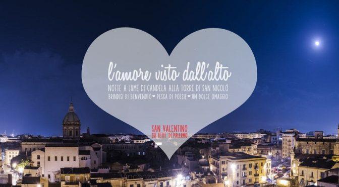 San Valentino L'amore visto dall'alto Torre San Nicolò di Palermo