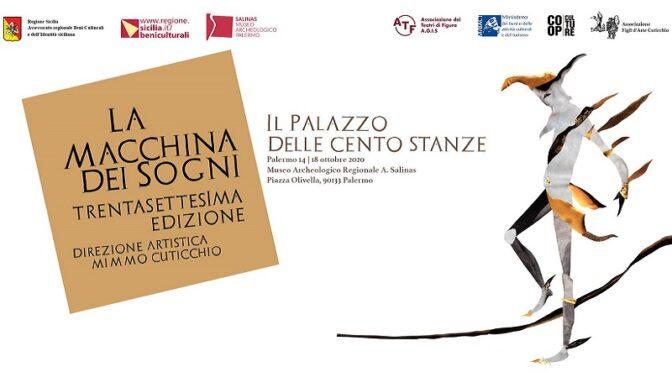 La Macchina dei Sogni Palermo Cuticchio Museo Archeologico Salinas